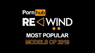 Pornhub Rewind 2019 – Top Verified Models Of The Year